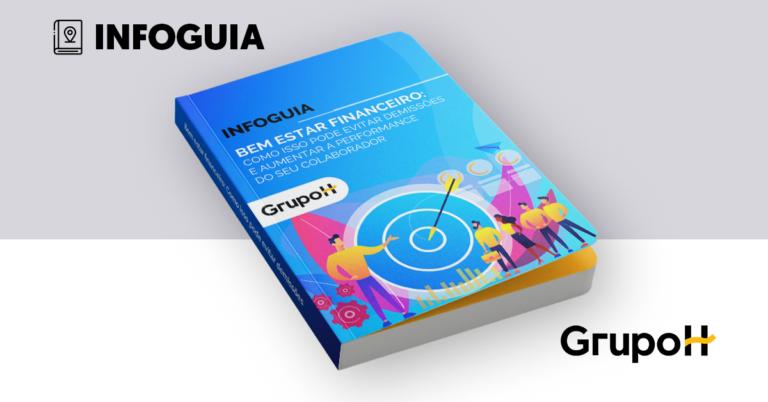 capa ebook INFOGUIA BEM ESTAR FINANCEIRO: Como isso pode evitar demissões e aumentar a performance do seu colaborador