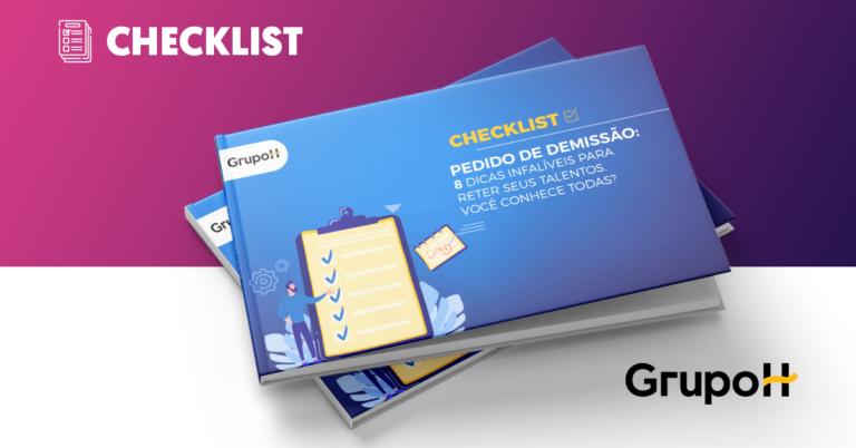 capa ebook CHECKLIST PEDIDO DE DEMISSÃO: 8 DICAS INFALÍVEIS PARA RETER SEUS TALENTOS. VOCÊ CONHECE TODAS?