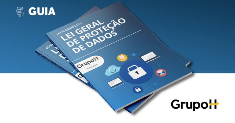 capa ebook GUIA COMPLETO? LEI GERAL DE PROTEÇÃO DE DADOS Como tratar os dados pessoais dos seus colaboradores??